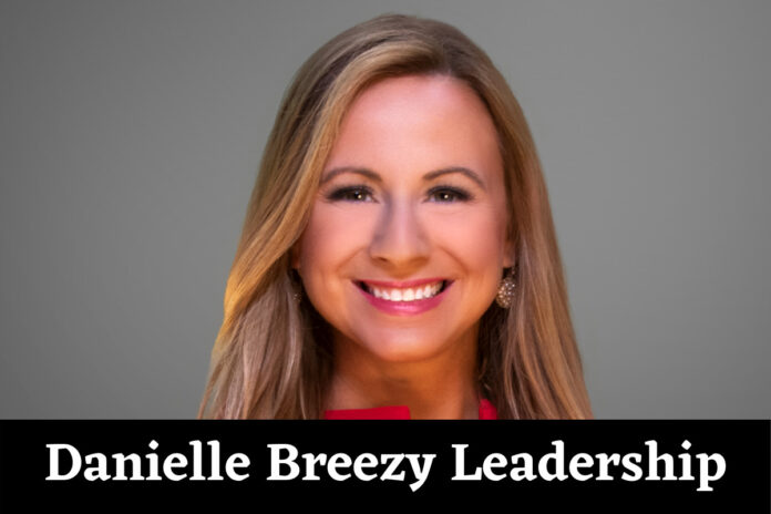 Danielle Breezy Leadership