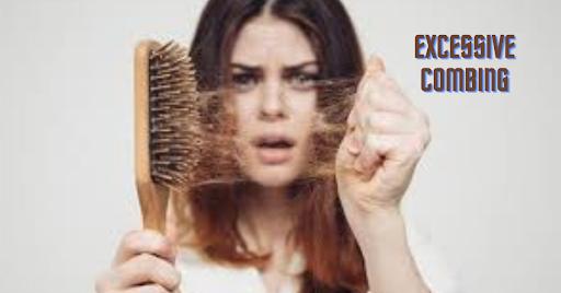 Excessive Combing